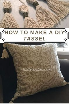 How To Make Tassels, How To Make Pillows, Diy Pillows, Boho Pillows, Cushions, Throw Pillows, Easy Diy Crafts, Crafts To Make, Home Crafts