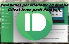 UNIVERSO NOKIA: Inviare file da PC a smartphone con Pushbullet per...