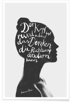 »Der Kopf ist rund, damit das Denken die Richtung ändern kann.« Francis Picabia
