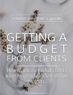 How to get a clear budget number from potential clients to avoid costly issues down the road. #budgets #interiordesignbusiness #interiordesignbudget