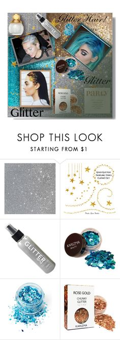 """Glitter Hair!!!"" by sarahguo ❤ liked on Polyvore featuring beauty and In Your Dreams"