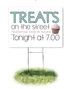 Treats on the Streets This neighborhood get together is for a lawn sign similar to this. I made this for a friend, her neighborhood kids are already out playing during the summer so why not get families out to have a sweet treat! Good Neighbor, Neighbor Gifts, Church Outreach, Neighborhood Party, Neighborhood Association, Progressive Dinner, Relief Society Activities, Lawn Sign, Church Events