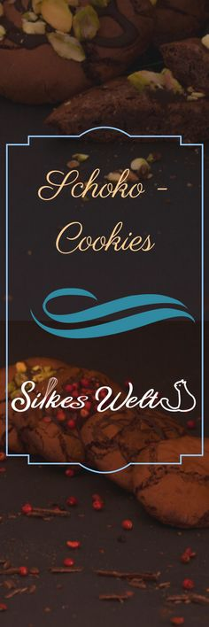 Super softe Schokoladen Cookies. Meine absoluten Lieblings Cookies. Mit verschiedenen Toppings. Das Rezept auf meinem Blog: Rezepte-silkeswelt.de #schokolade #cookies #rezept