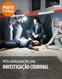 Pós-Graduação em Investigação Criminal 1ª Edição PORTO | 21 de Junho de 2014 Coordenação Científica: Professor Doutor J. Pinto da Costa  http://www.institutocriap.com/ensino/posgraduacoes/porto/938-pos-graduacao-em-investigacao-criminal-1o-edicao