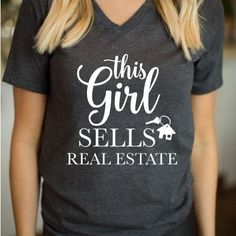 This Girls Sells Real Estate Real Estate Queen realtor shirt real estate agent shirt career hustle work hustle shirt selling homes shirt realtor apparel realtor tshirt funny realtor shirt funny real estate agent shirt how to sell houses Real Estate Quotes, Real Estate Humor, Real Estate Career, Selling Real Estate, Sell Your House Fast, Real Estate Marketing, Home Buying, Hustle, T Shirts For Women