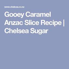 Gooey Caramel Anzac Slice Recipe | Chelsea Sugar
