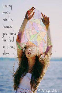 Monday Music Quote - Empire of the Sun - Alive