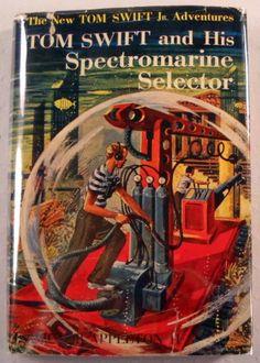 Tom Swift and His Spectromarine Selector (The New Tom Swift Jr. Adventures, 15): Victor Appleton II: Amazon.com: Books  Need 14,15,18, 23, 28-33