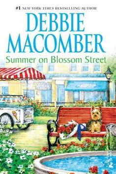 Summer on Blossom Street, by Debbie Macomber; (5th Blossom Street novel) -- Liz