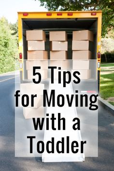 5 Tips for Moving with a Toddler (or Toddlers!) #moving #toddlers