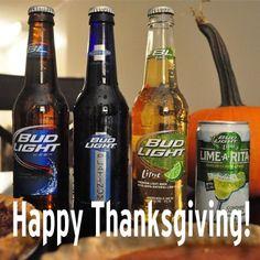 fb120ba573 Happy Thanksgiving : ) Bud Light, Beer Bottle, Happy Thanksgiving, Feel  Good,