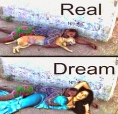 व्हाट्सएप्प के मजेदार मसेज. whatsapp funny massage.: Difference between real and Dream.