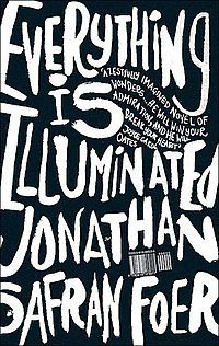 Everything Is Illuminated / Jonathan Safran Foer