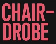 "Check out new work on my @Behance portfolio: ""CHAIRDROBE FONTFACE"" http://be.net/gallery/49415027/CHAIRDROBE-FONTFACE"