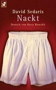 Nackt, http://www.amazon.de/dp/B00H4ICWAM/ref=cm_sw_r_pi_awdl_xs_6e3Byb3YDXHDG