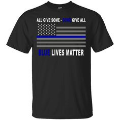 Hi everybody!   Blue Lives Matter Shirt - Thin blue line - Some give ALL https://lunartee.com/product/blue-lives-matter-shirt-thin-blue-line-some-give-all/  #BlueLivesMatterShirtThinbluelineSomegiveALL  #BlueMatter #Livesgive #MattergiveALL #ShirtALL #blue #give #Thingive #blue