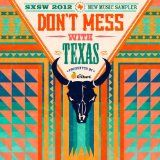 Free MP3 Songs and Albums - ROCK - Album - Dont Mess With Texas: Sxsw 2012 New Music Sampler