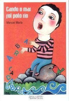 """CANDO O MAR FOI POLO RÍO. Autor: Manuel María. Sinopse:Inclue os  relatos: """"Por que é lisa a Terra Cha"""", """"Da romaría que Manuel de Paderna fixo a San Breixo de Parga, ao Santuario do San Alberte"""", """"Por que é octogonal a torre de Vilalba"""", """"Verdadeira historia da Charca do Alligal e das Fontes medicinais de Lagostelle"""", """"A verdadeira historia da Lagoa de Cospeito"""", """"Do que lle aconteceu a Manuel de Paderna coas ras do seu amigo Fompedriña"""". SIGNATURA: L7At-MARIA-cand"""