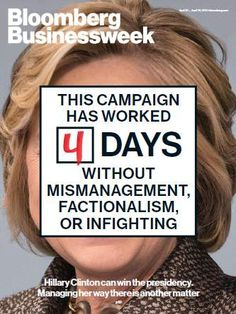 Hillary launch flawless, Bloomberg rehash pales in comparison to the story that Clinton learned the lessons of Hilary Clinton Campaign, Bloomberg Businessweek, Editorial Layout, Editorial Design, Financial Markets, Journal, Digital Magazine, Photography Projects, Journals
