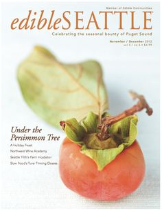 This is the latest cover that I shot for the Nov/Dec 2012 issue of Edible Seattle Magazine :)  I have a bunch of photos on the inside too!