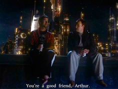 John and Rodney....my favorite best friend quote :) ---- Rodney's memory deteriorates, and as John tries to encourage him, Rodney makes a joke about his failing memory by calling John, Arthur.