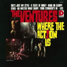 Ventures - Where the Action Is
