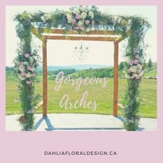 An Amazing Arch Perfect For Your Wedding Day Yycweddings Real