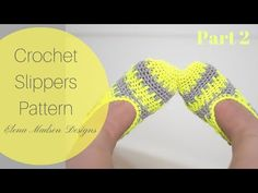 Crochet Slippers Free Pattern (Part 2) - YouTube
