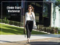 Look de trabalho moderno e elegante | {Como Usar} Workwear Look 1