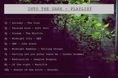 Mipiacequando: Playlist, Into the Dark