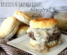 ~Biscuits & Gravy...Burgers!