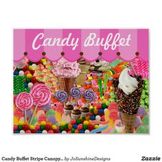 Shop Happy Birthday Candy Buffet Ice Cream Cone Card created by JoSunshineDesigns. Personalize it with photos & text or purchase as is! Candy Theme Birthday Party, Birthday Gifts, Happy Birthday, Card Birthday, Candy Bar Wedding, Wedding Posters, Chocolate Sprinkles, Candy Buffet, Custom Posters