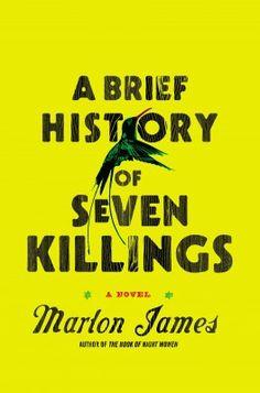 "Marlon James, ""A Brief History of Seven Killings"". Riverhead Books, 704 strony, październik 2014"