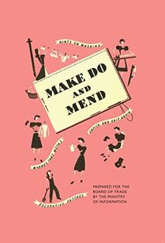 EBook Make Do and Mend Author Imperial War Museums, Got Books, Books To Read, Make Do And Mend, What To Read, Book Photography, Free Reading, Love Book, Reading Online, Free Books