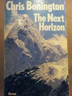 The Next Horizon ; Chris Bonington
