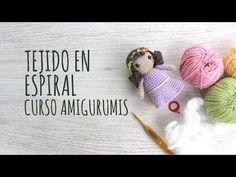 Curso Amigurumis - Tejido Espiral - YouTube