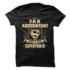 TAX ACCOUNTANT Superpower T Shirts, Hoodies. Check Price ==►…