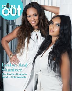 evelyn lozada's daughter shaniece lozada | Evelyn-Lozada-Shauniece-Hairston-for-Rolling-Out-2013-3