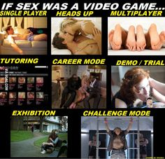 If SEX WAS a VIDEO GAME... !!! Single Player, Best Funny Pictures, Video Game, Challenges, Games, Videos, Gaming, Video Games, Plays