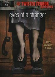 Eyes of a Stranger / Глаза незнакомца  (1981)