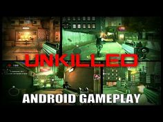 UNKILLED Gameplay on Android / Partida de UNKILLED en Android - YouTube #android #androidgame #mobile #gaming #galaxys6 #s6edge