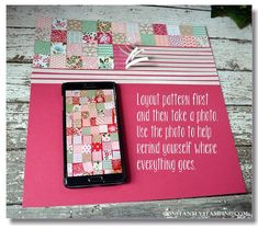 cardmaking tip for quilt card or scrapbook layout ... photo tells it all ... take a photo!