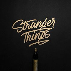 Stranger Things / Pilot Gold -  #whichpendidyouuse #typography #strangerthings