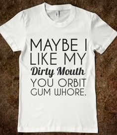 DIRTY MOUTH - glamfoxx.com - Skreened T-shirts, Organic Shirts, Hoodies, Kids Tees, Baby One-Pieces and Tote Bags Custom T-Shirts, Organic Shirts, Hoodies, Novelty Gifts, Kids Apparel, Baby One-Pieces | Skreened - Ethical Custom Apparel