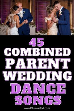 Combined Parent Wedding Dance Songs For Your Reception