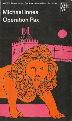 """One more from Per Åhlin, just because I love this lion, this time for Michael Innes's """"Operation Pax."""""""