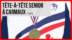 """""""France Tête-à-tête Senior à Carmaux - Avec WebTV """""""