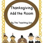 Thanksgiving Add the Room {Common Core Center!}  Easy to put together center!  Just cut out and place the cards around the room.  Make copies of th...