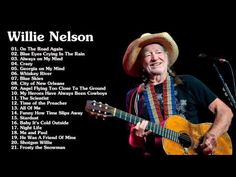 Willie Nelson greatest hits 2016 - YouTube