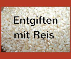 Kann man mit Reis auch entgiften? Ja klar, das ist sogar eine uralte Entgiftungsmethode, bekannt aus der chinesischen Medizin oder dem Ayurveda.